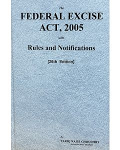 Federal Excise Act, 2005 With Rules and Notifications